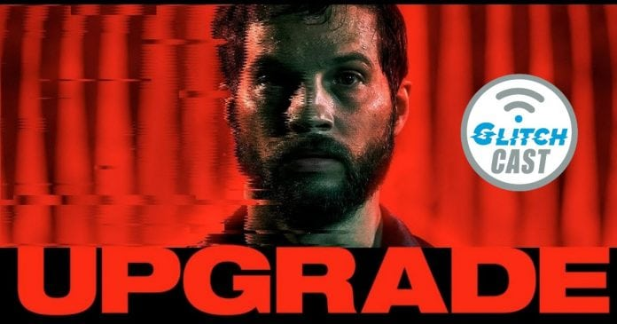 Upgrade Movie Review Podcast