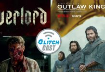 Overlord & Outlaw King Reviewed