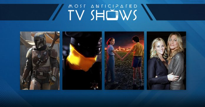 2019 Most Anticipated TV Shows