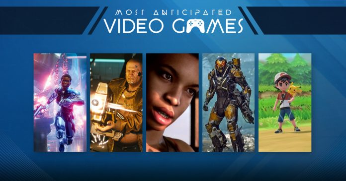 Most Anticipated Video Games