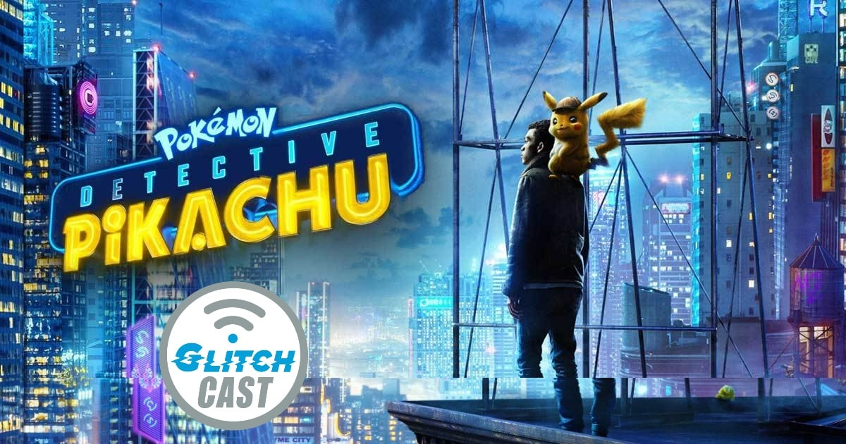 Detective Pikachu Podcast